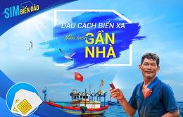 VinaPhone tăng thêm ưu đãi cho Sim Biển Đảo hướng về bà con ngư dân