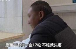Nghiện thuốc cảm cúm, người dân ông Trung Quốc uống hơn 30.000 viên trong 10 năm