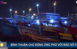 Bình Thuận nỗ lực ứng phó bão số 9