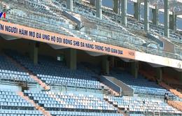 Đà Nẵng kiến nghị giữ lại sân vận động Chi Lăng