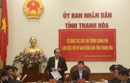 Thủ tướng đề ra 7 mục tiêu cho tỉnh Thanh Hóa