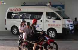 Cấp cứu 115 Phú Yên: Thêm chỗ dựa cho nhiều người bệnh