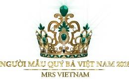 Tiết lộ về vương miện đặc biệt của Người mẫu Quý bà Việt Nam 2018
