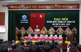 Đà Nẵng: Hiệu quả của phong trào thi đua quyết thắng