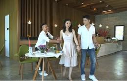 """Gia đình 4.0: Diễn viên Nguyễn Lớp vui mừng khi bị người yêu """"đá"""""""