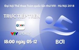 Môn bơi Đại hội Thể thao toàn quốc 2018: VTV Sports trực tiếp các nội dung chung kết (18h00 ngày 5/12)