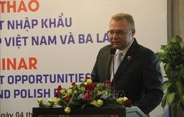 Cơ hội xuất nhập khẩu cho doanh nghiệp Việt Nam và Ba Lan
