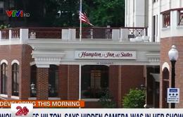 Khách hàng nữ kiện chuỗi khách sạn Hilton vì bị quay trộm trong phòng tắm