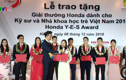 Trao tặng giải Honda Y-E-S dành cho kỹ sư và nhà khoa học trẻ Việt Nam năm 2018
