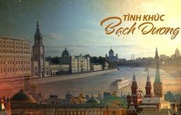 Tình khúc Bạch Dương: Chuyện tình yêu day dứt trên đất nước Nga đẹp đến nao lòng