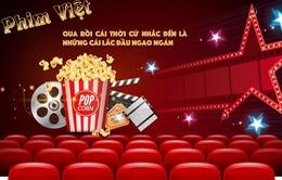Phim Việt: Qua rồi cái thời cứ nhắc đến là những cái lắc đầu ngao ngán