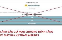 Vietnam Airlines khuyến cáo cảnh giác giả mạo tặng vé máy bay miễn phí