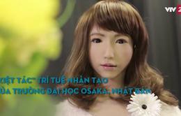 Tạp chí kinh tế cuối năm - Chuyển động 4.0: Trò chuyện với nàng robot xinh đẹp Erica