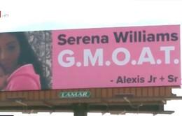 Chồng ngôi sao quần vợt Serena Williams dựng biển quảng cáo ca ngợi vợ