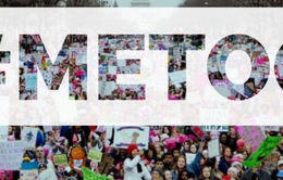 """Phong trào """"MeToo"""" - Khi các nạn nhân đồng loạt lên tiếng"""