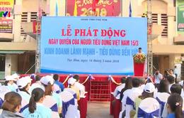 Phú Yên phát động Ngày Quyền của người tiêu dùng Việt Nam 2018