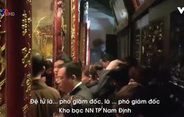 Kho bạc Nhà nước Nam Định sẽ ban hành QĐ kỷ luật cán bộ đi lễ trong giờ hành chính trước 16/3