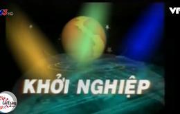 Cách đây 13 năm, VTV đã có chương trình về khởi nghiệp kịch tính thế này