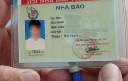 Bình Thuận: Tăng cường quản lý, xử lý các đối tượng mạo danh nhà báo