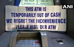 Ấn Độ tiếp tục rơi vào tình trạng thiếu tiền mặt