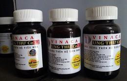 Bộ Y tế: Sản phẩm thuốc Vinaca chưa được cấp phép lưu hành
