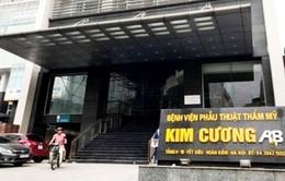 Bộ Y tế kết luận đơn tố cáo Bệnh viện Thẩm mỹ Kim Cương A&B