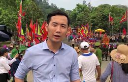 Trực tiếp Bản tin Thế hệ số: Trải nghiệm văn hóa dân gian tại lễ hội Đền Hùng 2018