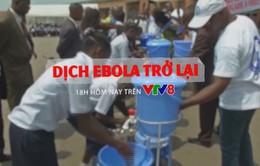 """Tiêu điểm """"Dịch Ebola quay trở lại"""" (18h thứ Ba, 15/5 trên VTV8)"""