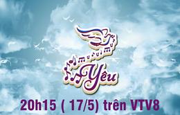 """Thư về miền Trung: """"Yêu"""" (21h15 thứ Năm, 17/5, VTV8)"""