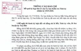 Uỷ ban Kiểm tra Tỉnh ủy Đắk Nông đề nghị kỷ luật hàng loạt cán bộ