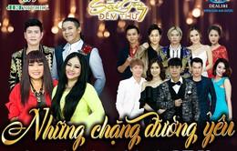 Sài Gòn đêm thứ 7: Những chặng đường yêu (21h10, VTV9)