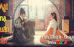 Phim truyền hình Hàn Quốc mới trên VTV3: Mặt nạ quân chủ