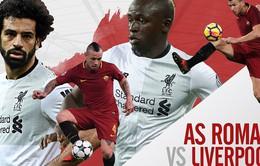 Roma - Liverpool, 01h45 ngày 03/5: Những con số thống kê trước trận (Bán kết lượt về Champions League)