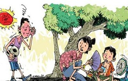 Thời tiết nắng nóng: lưu ý trẻ bị say nắng
