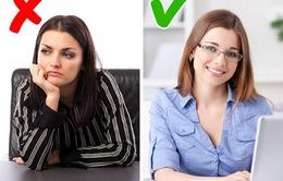 11 sai lầm về ngôn ngữ cơ thể thường mắc phải tại nơi làm việc