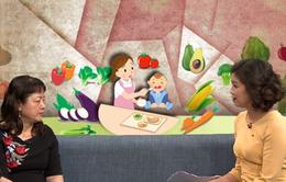 Lời khuyên hữu ích cho các bậc cha mẹ khi con lười ăn