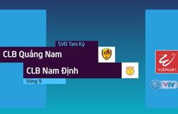 Tổng hợp diễn biến CLB Quảng Nam 5-2 CLB Nam Định