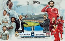 Chung kết Champions League, Real Madrid - Liverpool: Đại tiệc của bóng đá tấn công