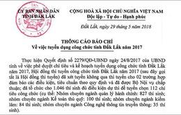 UBND tỉnh Đắk Lắk khẳng định không có tiêu cực trong kỳ thi tuyển công chức năm 2017