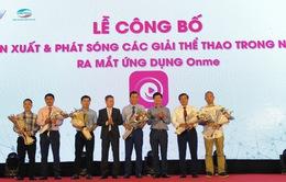 VTVcab - Viettel ra mắt ứng dụng truyền hình mới Onme
