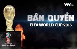 Vi phạm bản quyền FIFA World Cup™ 2018 sẽ bị xử phạt như thế nào?