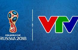 CHÍNH THỨC: Lịch tường thuật trực tiếp FIFA World Cup™ 2018 trên sóng VTV
