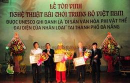Đà Nẵng: Lễ tôn vinh Nghệ thuật Bài chòi Trung bộ