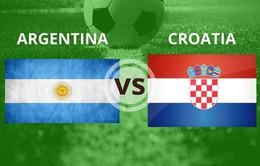 "TRỰC TIẾP Argentina - Croatia cùng ""Võ đoán"" 2018 FIFA World Cup™"