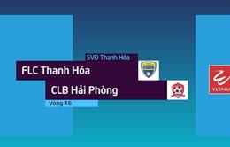 VIDEO: Tổng hợp diễn biến FLC Thanh Hóa 2-0 CLB Hải Phòng (Vòng 16 Nuti Café V.League 2018)