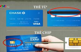 Lộ trình chuyển đổi 70 triệu thẻ từ sang thẻ chip