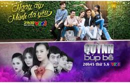 """Đừng bỏ lỡ """"Ngày ấy mình đã yêu"""" và """"Quỳnh búp bê"""" trên sóng VTV trong tháng 6"""
