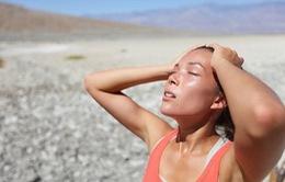 Ngăn chặn cơn đột quỵ mùa nắng nóng