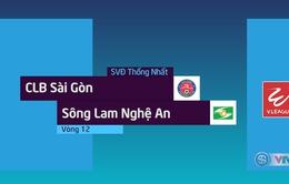 Tổng hợp diễn biến CLB Sài Gòn 2–1 Sông Lam Nghệ An (Vòng 12 Nuti Café V.League 2018)