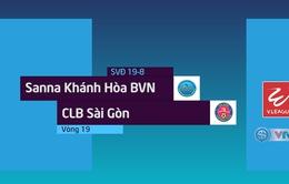 VIDEO: Tổng hợp diễn biến trận Sanna Khánh Hòa BVN 2-1 CLB Sài Gòn (Vòng 19 Nuti Café V.League 2018)